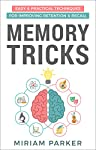 Want to be able to effortlessly remember information and eliminate stress and increase productivity in your life?MEMORY TRICKS will show you how to apply techniques to improve recall of names of new people you meet, birthdates and anniversaries of lo...