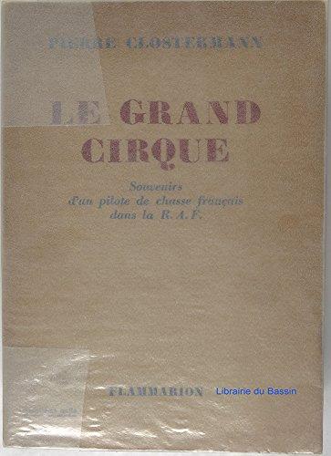 Descargar Libro Le grand cirque : souvenirs d'un pilote de chasse français dans la raf de Clostermann Pierre