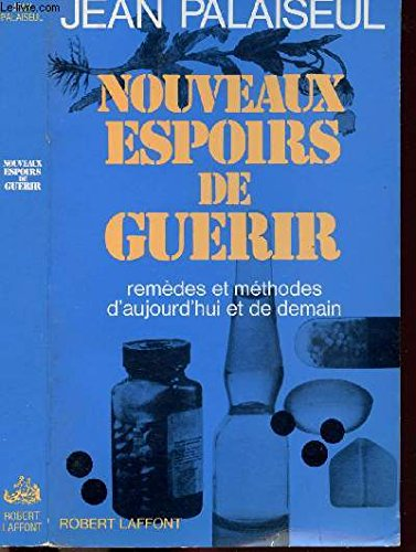 NOUVEAUX ESPOIRS DE GUERIR