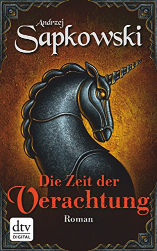 Gesichts-polnisch (Die Zeit der Verachtung: Roman (Die Hexer-Saga (Geralt, der Hexer) 5))