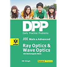 Daily Practice Problems (DPP) for JEE Main & Advanced - Ray Optics & Wave Optics Vol.8 Physics