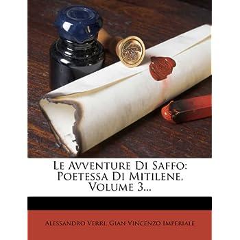 Le Avventure Di Saffo: Poetessa Di Mitilene, Volume 3...