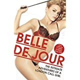 The Intimate Adventures Of A London Call Girl (Belle De Jour)