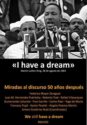 I have a dream: Miradas al discurso 50 años después. We still have a dream