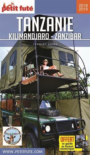 Guide Tanzanie - Kilimandjaro - Zanzibar 2018-2019 Petit Futé