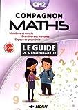 Compagnon Maths CM2 : Le guide de l'enseignant(e)