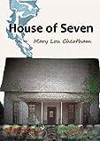 House of Seven: A Novel (Covington Chronicles Book 6)