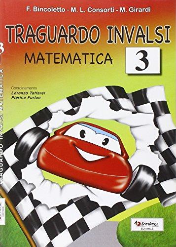 Traguardo INVALSI matematica. Per la Scuola elementare: 3