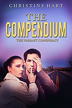 The Compendium (The Variant Conspiracy Book 2) by [Hart, Christine]