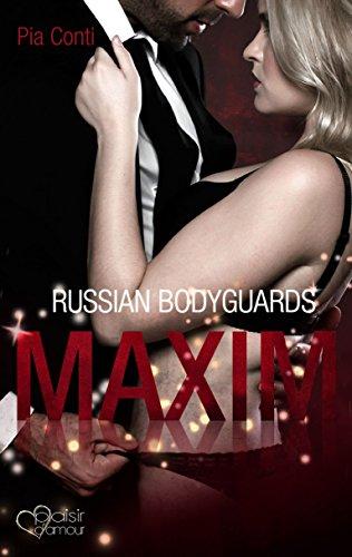 Russian Bodyguards 1: Maxim von [Conti, Pia]
