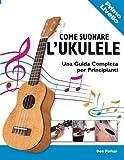 Come Suonare l'Ukulele: Una Guida Completa per Principianti