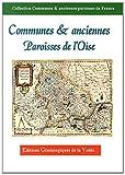 Communes & anciennes paroisses de l'Oise