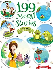199 Moral Stoies - Self Teaching Moral Stories for 3 to 6 Year Old Kids