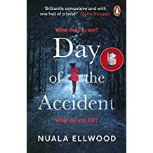 Day of the Accident (English Edition)