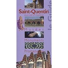 Saint-Quentin : Musées, monuments, promenades