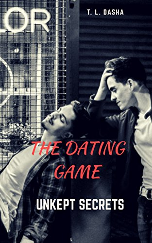 The Dating Game: Unkept Secrets: (gay, male male erotic, scandalous reality show romance) (English Edition) (Games Hollywood Dating)