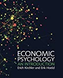 Economic Psychology: An Introduction - Erich Kirchler, Erik Hoelzl