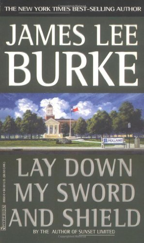 Lay Down My Sword and Shield by James Lee Burke (1999-06-01)