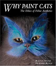Why Paint Cats: The Ethics of Feline Aesthetics