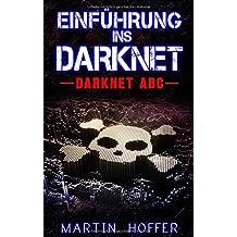 Einführung ins Darknet: Darknet ABC