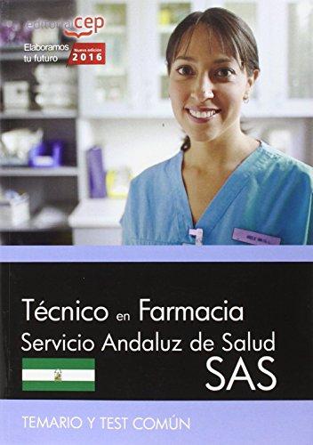 Descargar Libro Técnico en farmacia. Servicio Andaluz de Salud (SAS). Temario y test común de S.L. EDITORIAL CEP