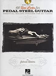 100 Hot Licks for Pedal Steel Guitar: Essential Soloing Phrases for E9 Tuning-