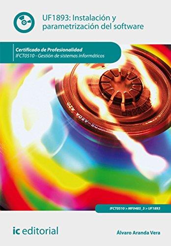 Instalación y parametrización del software. IFCT0510 por Álvaro Aranda Vera