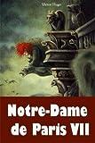 Notre-Dame de Paris VII - CreateSpace Independent Publishing Platform - 31/01/2018
