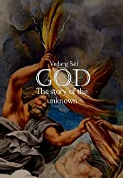 GOD: The story of the unknown (English Edition)
