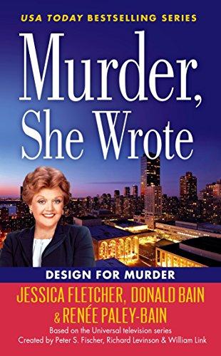 Murder, She Wrote: Design For Murder (Murder She Wrote 45)