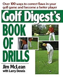 Golf Digest's Book of Drills by Jim Mclean (2008-01-25)