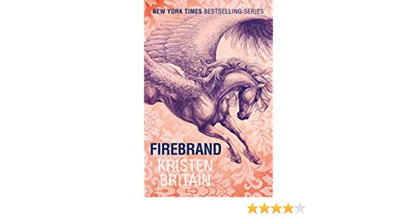 Firebrand green rider english edition ebook kristen britain
