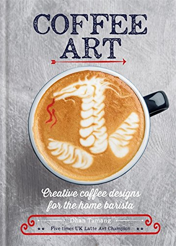 Coffee Art: Creative Coffee Designs for the Home Barista 51n61cTIVTL