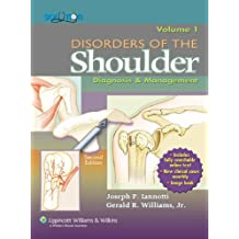 Disorders of the Shoulder, Volume 1 & 2: Diagnosis & Management: Diagnosis and Management