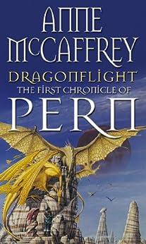 Dragonflight (Dragonriders of Pern Book 1) by [McCaffrey, Anne]