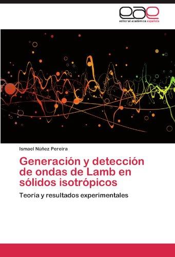 Generación y detección de ondas de Lamb en sólidos isotrópicos por Núñez Pereira Ismael