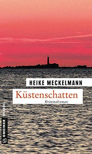 Küstenschatten: Kriminalroman (Kommissare Westermann und Hartwig 2)