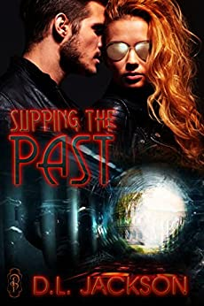 Slipping the Past by [Jackson, D.L.]