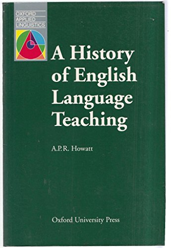 A History of English Language Teaching (Oxford Applied Linguistics)
