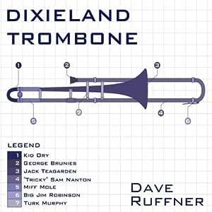 Dixieland Trombone by Ruffner, Dave (2010-01-01)
