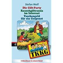 TKKG - Die Gift-Party/Rauschgift-Razzia im Internat/Taschenfeld für ein Gespenst: Sammelband 4, 3in1-Bundle