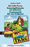 TKKG - Die Gift-Party/Rauschgift-Razzia im Internat/Taschenfeld für ein Gespenst: Sammelband 4