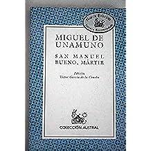 San Manuel Bueno, martir (lect.recomendada) (Nuevo Austral Recomendado)