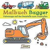 Malbuch Bagger: Fahrzeuge auf der Baustelle zum kreativen Ausmalen