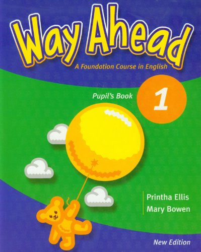 Way Ahead: Pupil's Book 1 por Mary Bowen