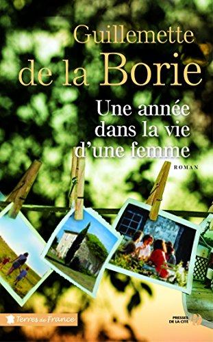 Une année dans la vie d'une femme (TERRES FRANCE) par Guillemette de LA BORIE