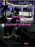 Sex-toy au journal télévisé...