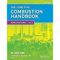 The John Zink Hamworthy Combustion Handbook, Second Edition: Volume 3 – Applications (Industrial (Air Burner)