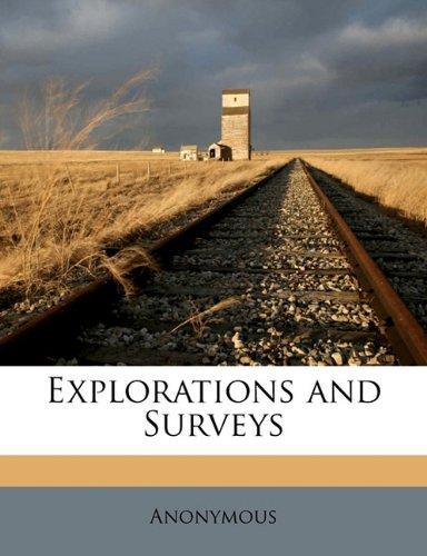 Explorations and Surveys