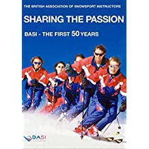 Sharing the Passion: BASI - the first 50 years